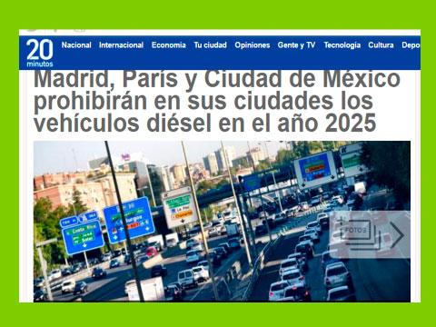 Madrid Paris y Mexico prohibiran vehiculos en 2025